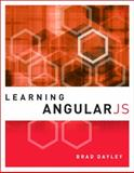 Learning AngularJS, Dayley, Brad, 0134034546