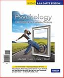 Psychology : A Framework for Everyday Thinking, Books a la Carte Edition, Lilienfeld, Scott O. and Lynn, 0205004547