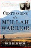 Confessions of a Mullah Warrior, Masood Farivar, 0802144543