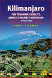 Kilimanjaro - the Trekking Guide to Africa's Highest Mountain, 4th, Henry Stedman, 190586454X