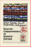 Selected Correspondence of Kenneth Patchen, Patchen, Kenneth, 1933964545