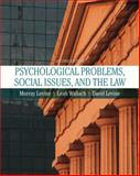 Psychological Problems, Social Issues, and the Law, Levine, Murray and Wallach, Leah, 0205474543
