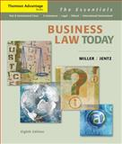 Business Law Today : The Essentials, Miller, Roger LeRoy and Jentz, Gaylord A., 0324654545