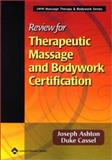 Review for Therapeutic Massage and Bodywork Certification, Ashton, Joseph and Cassel, Duke, 0781734541