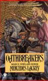 Oathbreakers, Mercedes Lackey, 0886774543