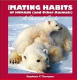 The Mating Habits of Humans, Stephanie C. Thompson, 1741104548