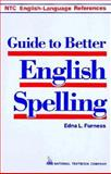 Guide to Better English Spelling, Furness, Edna, 0844254541