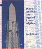 Matrix Analysis and Applied Linear Algebra, Meyer, Carl, 0898714540
