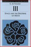 Space and the Doctrine of Maya, G. De Purucker, 0913004545