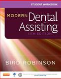 Student Workbook for Modern Dental Assisting, Bird, Doni L. and Robinson, Debbie S., 1455774545
