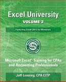 Excel University Volume 2 - Featuring Excel 2013 for Windows, Jeff Lenning, 1492924547