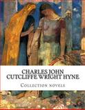 Charles John Cutcliffe Wright Hyne, Collection Novels, Charles John Cutcliffe Wright Hyne, 1500384542