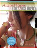 Altered Paper Jewelry, Jenn Mason, 1592534546