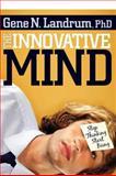 The Innovative Mind, Gene Landrum, 1600374549