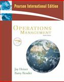 Operations Management : International Edition, Heizer, Jay and Render, Barry, 0138134545