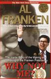 Why Not Me?, Al Franken, 0385334540