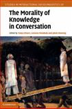 The Morality of Knowledge in Conversation, , 0521194547
