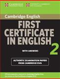 Cambridge First Certificate in English 2 for Updated Exam Student's Book with Answers, Cambridge ESOL Staff and Cambridge Esol, 0521714540