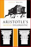 Aristotle's Modal Syllogistic, Malink, Marko, 0674724542