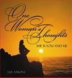 One Woman's Thoughts, Lee Atkinson, 0883474549