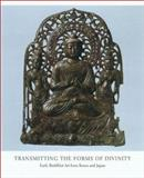 Transmitting the Forms of Divinity, Hiromitsu Washizuka and Youngbok, 0913304549