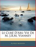 Le Curé D'Ars, Alfred Monnin, 1142824543