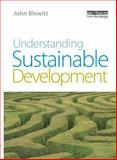 Understanding Sustainable Development, John Blewitt, 1844074544