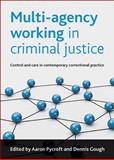 Multi-Agency Working in Criminal Justice, , 1847424546