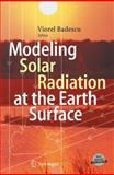 Modeling Solar Radiation at the Earth's Surface, , 3540774548