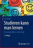Studieren Kann Man Lernen : Mit Weniger Mühe Zu Mehr Erfolg, Klenke, Kira, 3658064544