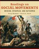 Readings on Social Movements : Origins, Dynamics, and Outcomes, , 0195384555