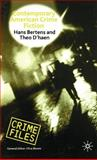 Contemporary American Crime Fiction, Bertens, Hans and D'Haen, Theo, 0333674553