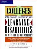Colleges with Programs for Students with Learning Disabilities or Attention Deficit Disorders, , 0768904552