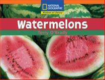 Watermelons, Terry O'Brady, 0792284550