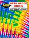 Fifth Grade Book : Inventive Exercises to Sharpen Skills and Raise Achievement, Forte, Imogene and Frank, Marjorie, 0865304556
