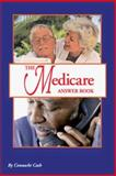 The Medicare Answer Book, Connacht Cash, 0963314556
