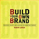 Build Your Own Brand, Robin Landa, 1440324557