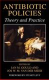 Antibiotic Policies : Theory and Practice, , 1441934553