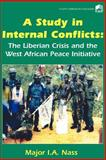 A Study in Internal Conflicts, I. A. Nass, 9781564555