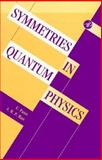 Symmetries in Quantum Physics 9780122484551