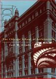 The Chicago School of Architecture, Carl W. Condit, 0226114554