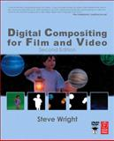 Digital Compositing for Film and Video, Wright, Steve, 0240804554
