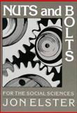 Explaining Social Behaviour : More Nuts and Bolts for the Social Sciences, Elster, Jon, 0521374553