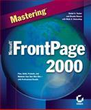 Mastering Microsoft FrontPage 2000, Tauber, Daniel A. and Kienan, Brenda, 0782124550