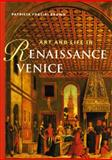 Art and Life in Renaissance Venice, Brown, Patricia Fortini, 0136184553