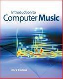Introduction to Computer Music, Collins Publishers Staff and Nick Collins, 0470714557