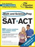 Math and Science Prep for the SAT and ACT, Princeton Review, 0804124558