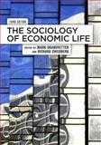 The Sociology of Economic Life, , 0813344557