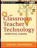 The Classroom Teacher's Technology Survival Guide 1st Edition