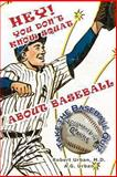 Hey! You Don't Know Squat about Baseball, Robert Urban, 1492944556